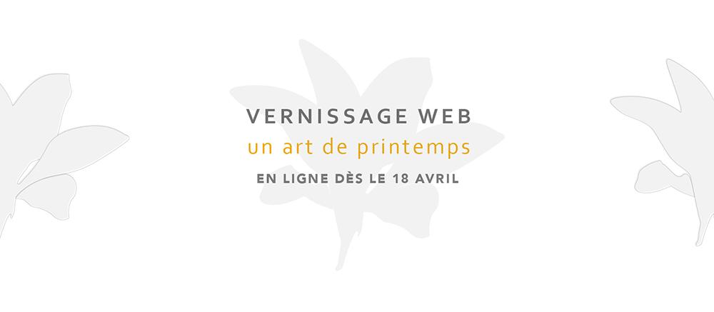 Vernissage web Un art de printemps